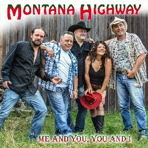 Singel Montana Highway - Me and you, you and i